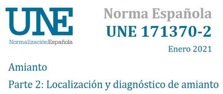 Nueva norma UNE 171370-2:2021